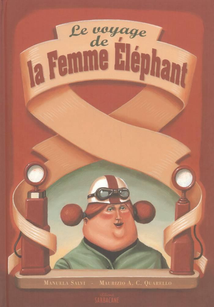 Le voyage de la Femme Éléphant