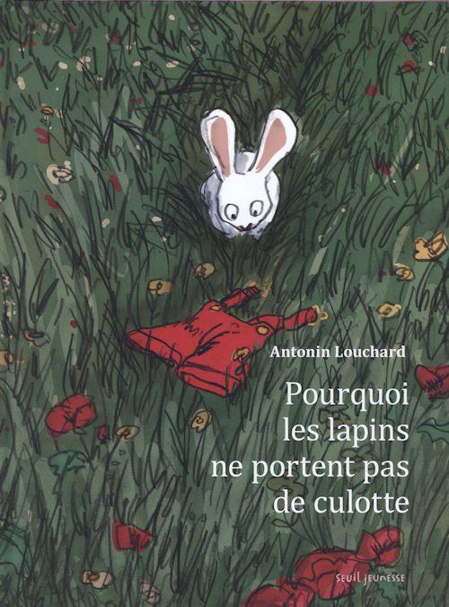 Pourquoi les lapinsne portent pas de culotte