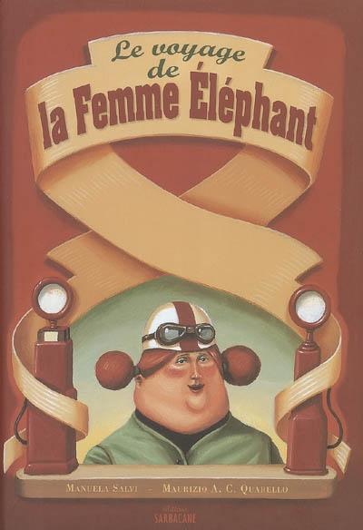 Le Voyage de la femme-éléphant
