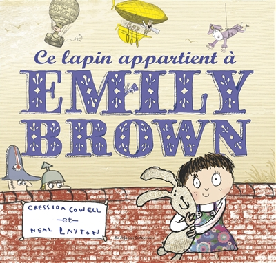 Ce lapin appartient à Emily Brown
