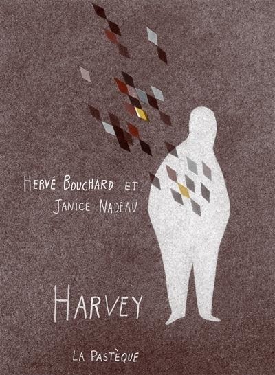 Harvey : comment je suis devenu invisible