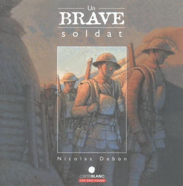 Un brave soldat