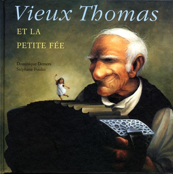 Vieux Thomas et la petite fée